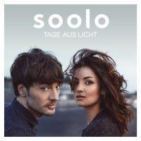 """Soolo - """"Tage Aus Licht""""  (Starwatch Entertainment/Warner Music)"""