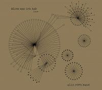"""Alin Coen Band  - """"Alles Was Ich Hab LIVE"""" (Pflanz Einen Baum/Rough Trade)"""