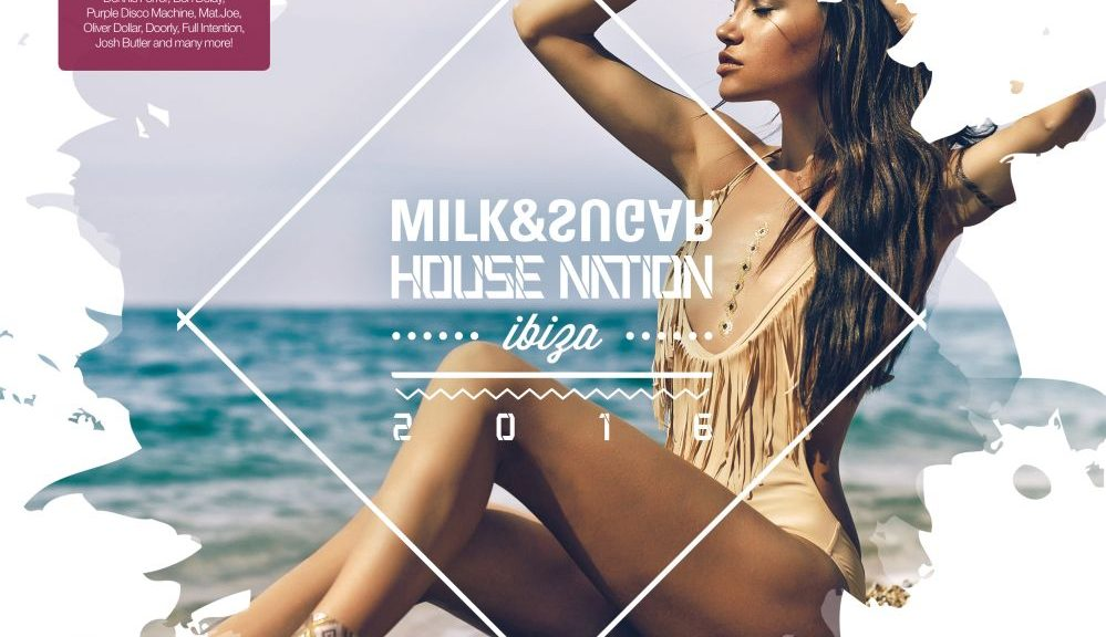 "Various Artists - ""House Nation Ibiza 2016"" (Milk&Sugar-Records/SPV)"