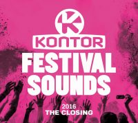 "Various Artists - ""Kontor Festival Sounds 2016 – The Closing""  (Kontor Records)"
