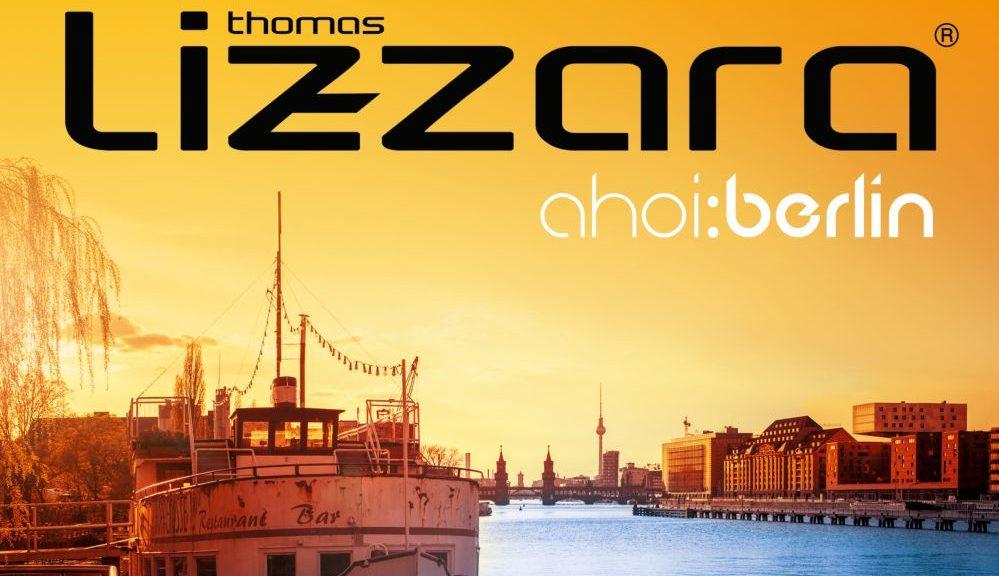 "Thomas Lizzara - ""ahoi: Berlin"" (Polystar/Universal)"
