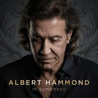 "Albert Hammond - ""In Symphony"" (BMG Rights Management / Warner Music)"