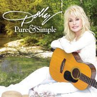 "DOLLY PARTON - ""Pure & Simple"" (Dolly Records/RCA Nashville / Sony Music Masterworks International)"