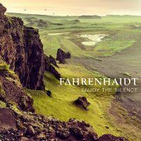 "FAHRENHAIDT - ""Enjoy The Silence"" (Universal Music)"