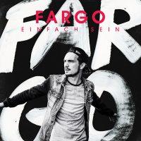 """Fargo - """"Einfach sein"""" (Motor Entertainment)"""