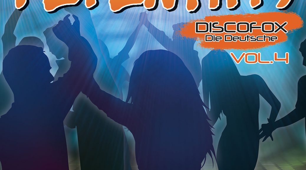 "Various Artists – ""Fetenhits Discofox – Die Deutsche Vol. 4"" (Polystar/Universal)"