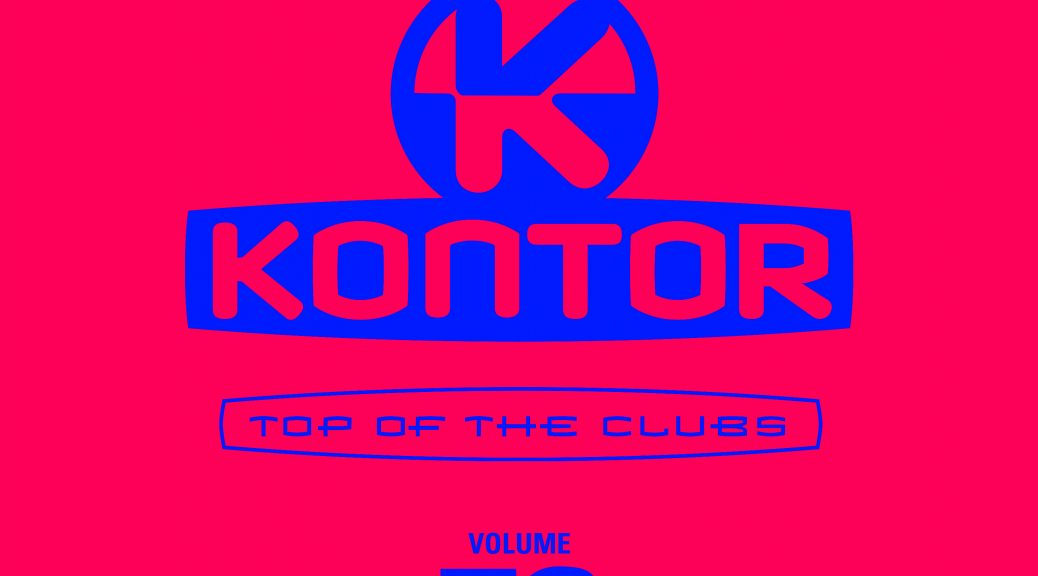 "Various Artists – ""Kontor Top Of The Clubs Vol. 72"" (Kontor Records)"