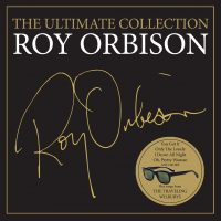 "Roy Orbison -  ""The Ultimate Collection"" (Roy´s Boys LLC/Legacy/Sony Music)"