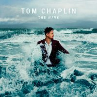 "Tom Chaplin - ""The Wave"" (Island/Universal)"