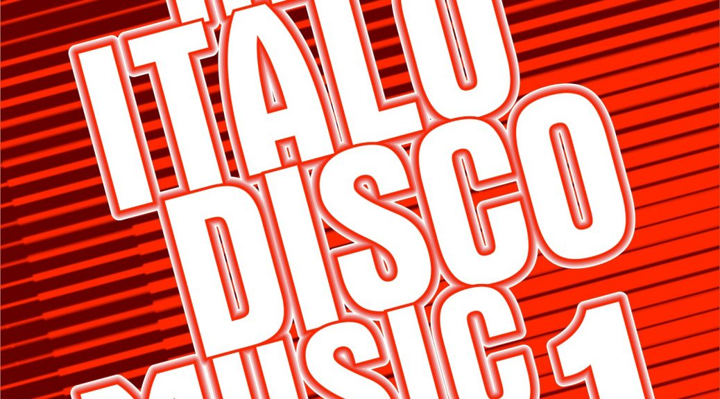 """Various Artists - """"New Italo Disco Music 1"""" (Pokorny Music Solutions/Alive)"""