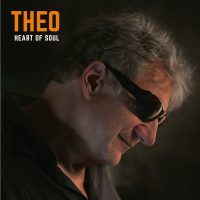 """Theo - """"Heart Of Soul"""" (Staages Music/Cargo Records)"""