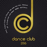"Various Artists - ""Dance Club 2016"" (Polystar/Universal)"