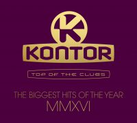 "Various Artists - ''Kontor Top Of The Clubs – The Biggest Hits Of The Year MMXVI"" (3CDs -Kontor Records)"