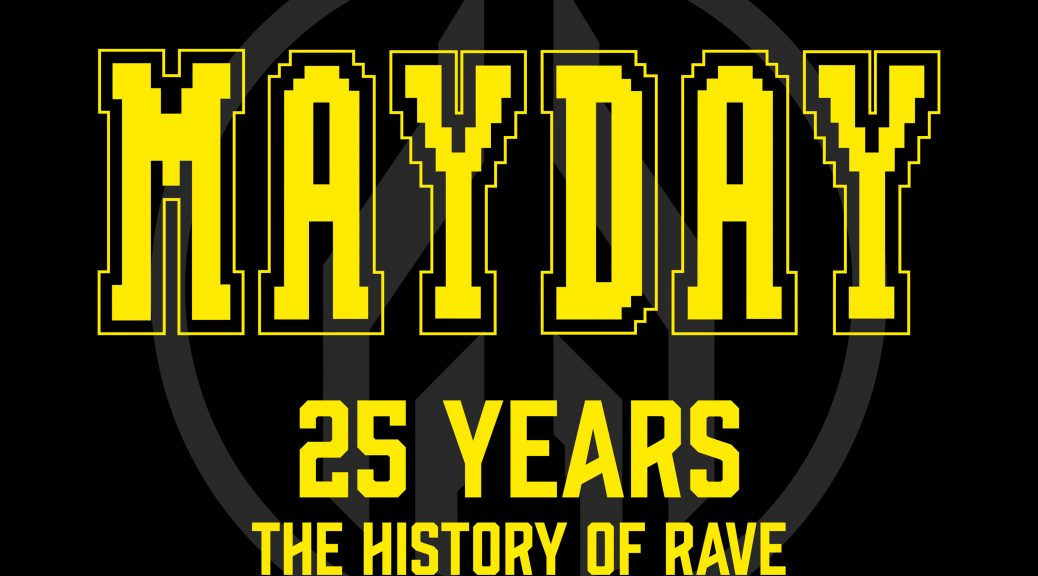 "Various Artists - ""Mayday 2016 – 25 Years – The History Of Rave"" (Kontor Records/Edel)"