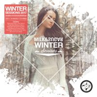 "Various Artists  - ""Winter Sessions 2017""  (Milk & Sugar Recordings)"