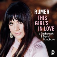 "RUMER - ""This Girl's In Love"" A Bacharach And David Songbook (EastWest/Warner)"