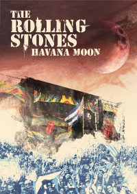 "THE ROLLING STONES - ""HAVANA MOON"" - THE ROLLING STONES LIVE IN CUBA"