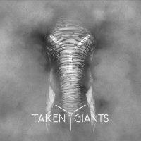 "Taken By Giants – ""Taken By Giants"" (EP - nunc Records)"