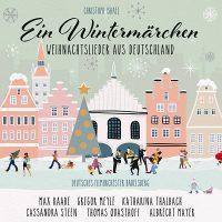 """Christoph Israel - """"Ein Wintermärchen - Weihnachtslieder aus Deutschland"""" (Deutsche Grammphon / Panorama / Universal Music)"""