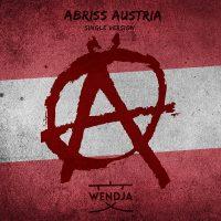 """Wendja - """"Abriss Austria"""" (Universal)"""