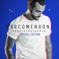 """Marco Mengoni - """"Parole In Circolo"""" (Special Edition/RCA/Sony Music)"""