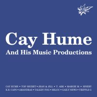 "Cay Hume –  ""Cay Hume & His Music Productions""  (Pokorny Music Solutions)"