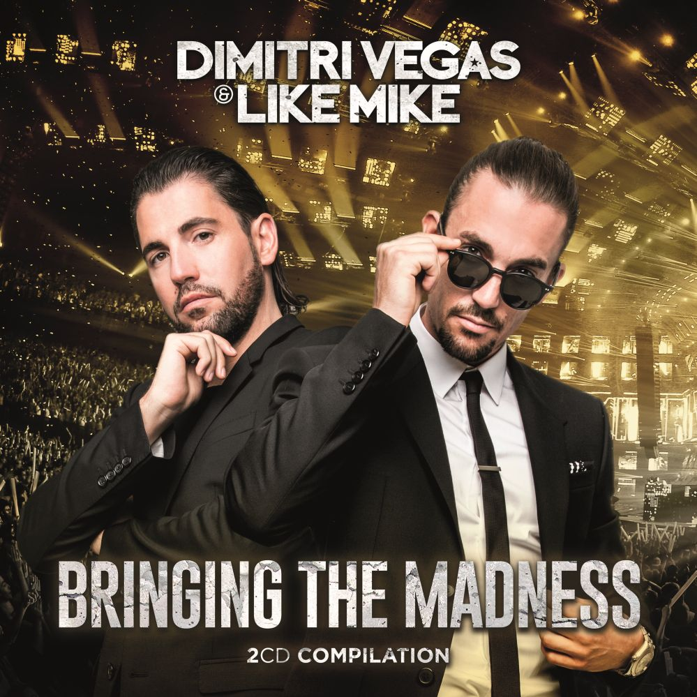 Dimitri Vegas Amp Like Mike Bringing The Madness Echte