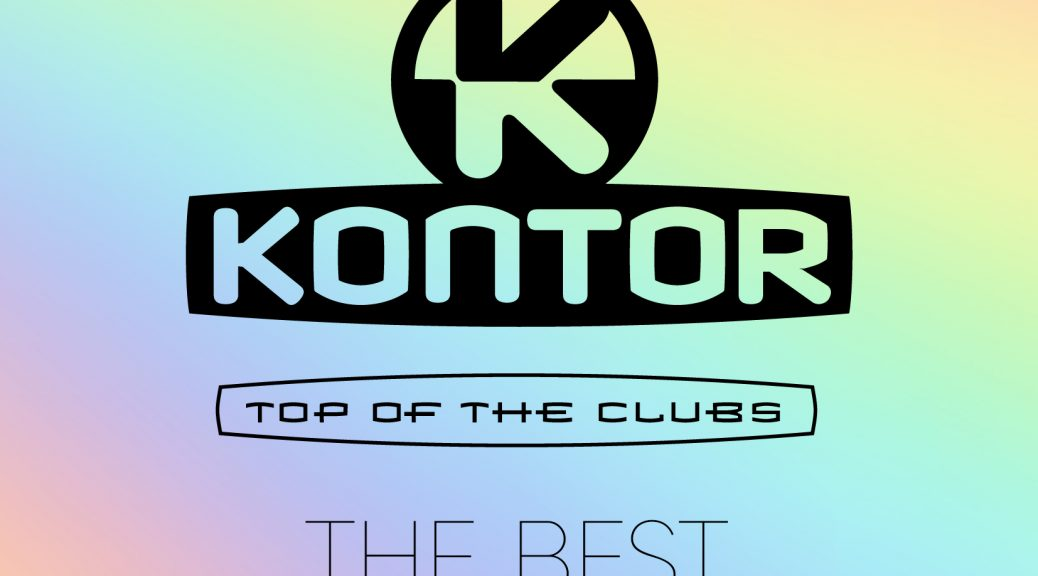 "Various Artists – ""Kontor Top Of The Clubs – Best Of 20 Years"" (Kontor Records)"