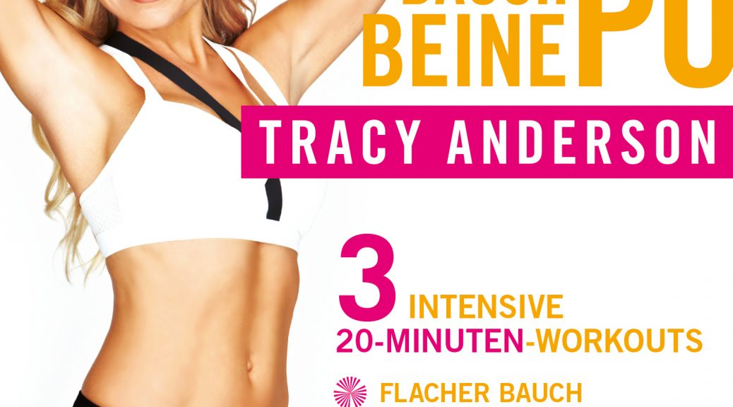 """Tracy Anderson – Bauch Beine Po"" (Edel:Motion)"