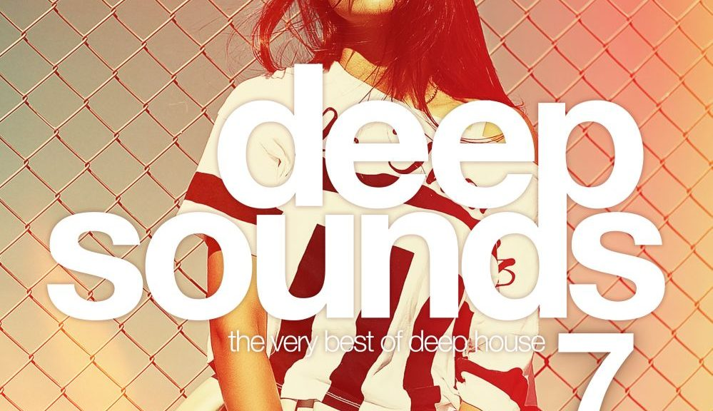 "Various Artists - ""Deep Sounds – Vol.7 (The Very Best of Deep House)"" (Kontor Records / Club Tools)"