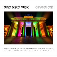 "arious Artists – ""Euro  Disco Music – Chapter One"" (Pokorny Music Solutions/Alive)"