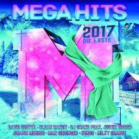 """Various Artists """"Mega Hits 2017 – Die Erste"""" (Polystar/Universal)"""