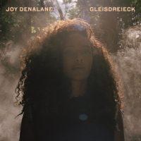 "Joy Denalane - ""Gleisdreieck"" (Nesola Universal Music/Universal Music)"