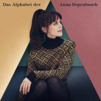 """Anna Depenbusch - """"Das Alphabet der Anna Depenbusch"""" (Columbia/Sony Music)"""