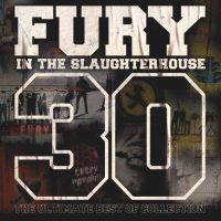 "Fury In The Slaughterhouse - ""30 – The Ultimate Best Of Collection"" (Starwatch Entertainment/Sony Music)"