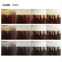 "Claire - ""Tides"" (Island/Universal)"