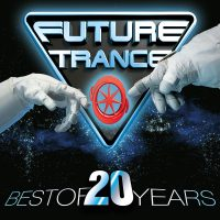 "Various Artists – ""Future Trance – Best Of 20 Years"" (Polystar/Universal)"