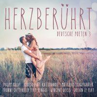 """Various Artists - """"Herzberührt – Deutsche Poeten 3"""" (Polystar/Universal)"""