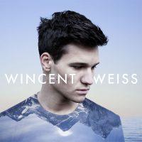 """Wincent Weiss - """"Irgendwas Gegen Die Stille"""" (Vertigo Berlin/Universal)"""