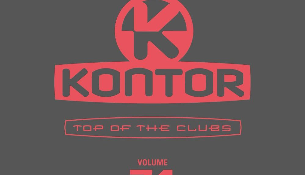 "Various Artists – ""Kontor Top Of The Clubs Vol. 74"" (Kontor Records)"