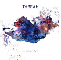 "Tabeah - ""Stars At Eye-Height"" (Fattoria Musica Records/Timezone)"