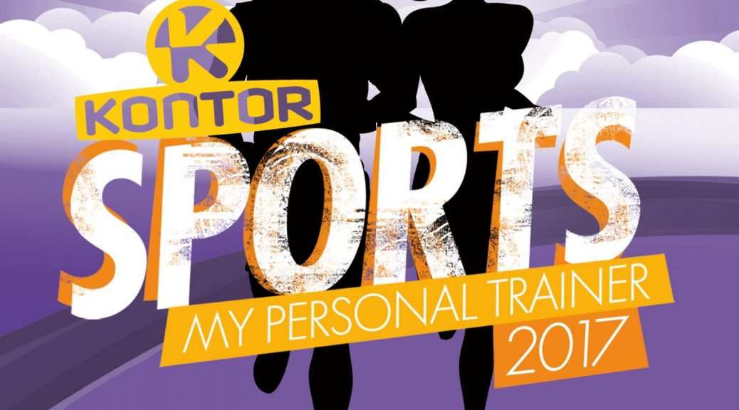 "Various Artists - ''Kontor Sports 2017"" (Kontor Records)"