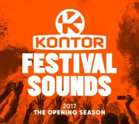 "Various Artists - ""Kontor Festival Sounds 2017.02  – The Opening Season"" (Kontor Records)"