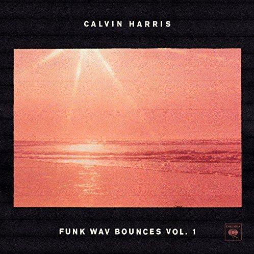 "Calvin Harris - ""Funk Wav Bounces Vol. 1"" (Columbia/Sony Music)"