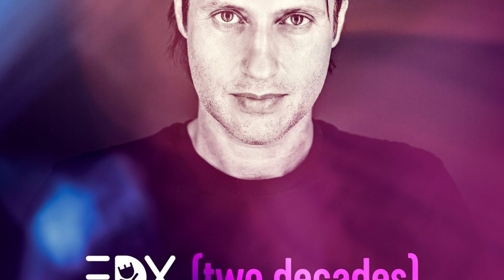 "EDX - ""Two Decades"" (2CDs – Kontor Records)"