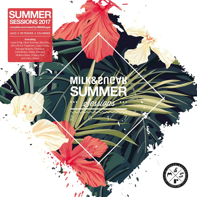 "Various Artists – ""Milk & Sugar – Summer Sessions 2017"" (Milk & Sugar Records/SPV)"
