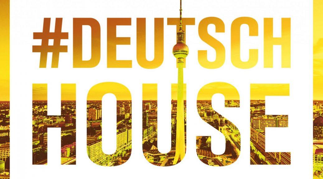 "Various Artists – ""Deutsch House Vol. 2"" (Club Tools/Edel)"
