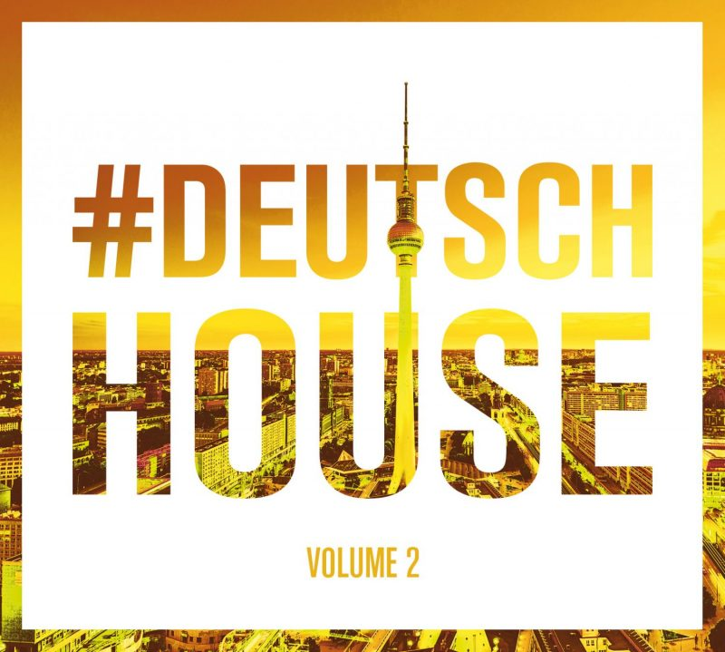 "Various Artists – ""Deutsch House Vol. 2"" (Club Tools/Edel)"
