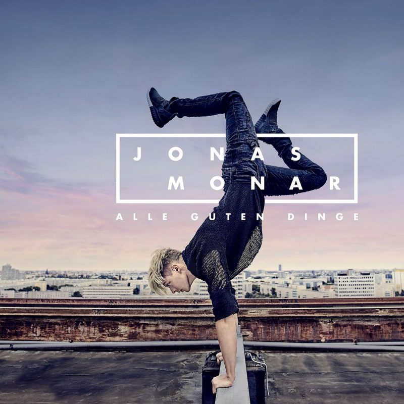 "Jonas Monar - ""Alle Guten Dinge"" (Polydor/Universal)"