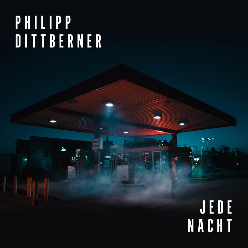 "Philipp Dittberner – ""Jede Nacht"" (Grönland/Rough Trade)"